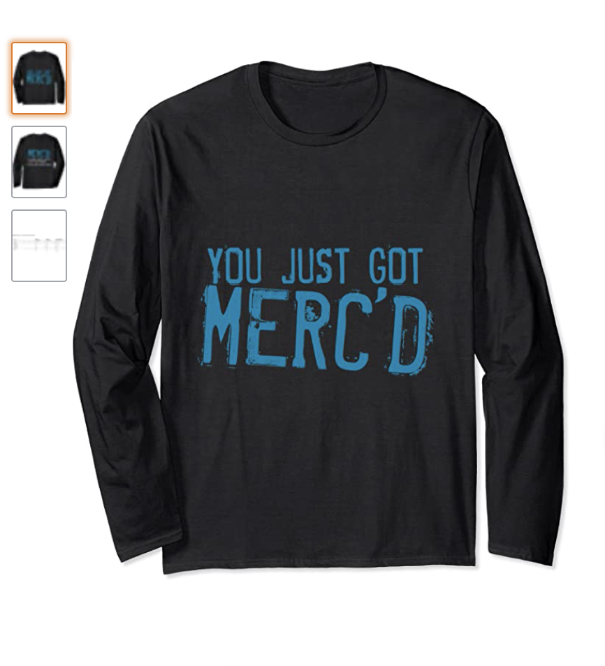 Dont get mercd t-shirt mercemoji